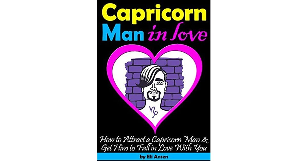 Capricorn Man In Love: How to Attract a Capricorn Man and