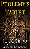 Ptolemy's Tablet