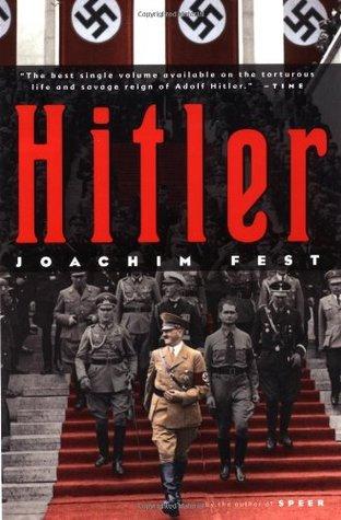 Hitler by Joachim Fest