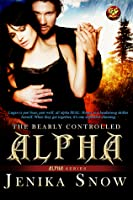 The Bearly Controlled Alpha (ALPHAS, #1)