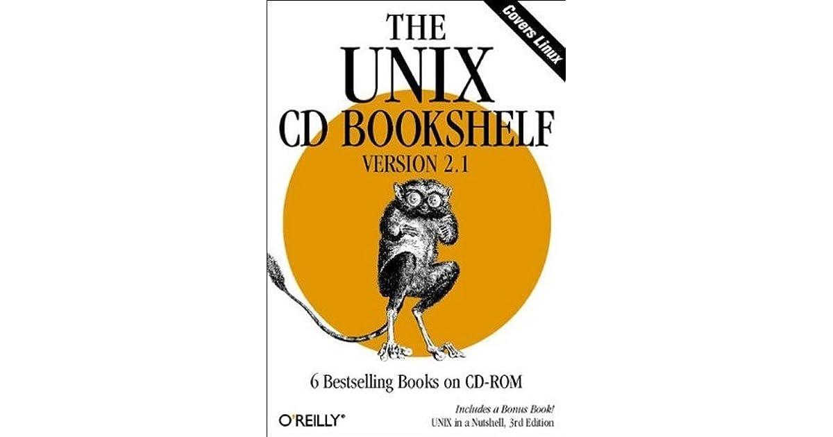 The UNIX CD Bookshelf Version 21 By OReilly Media