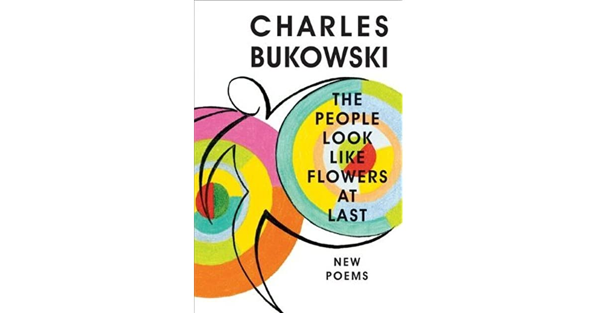 photograph about Keep a Poem in Your Pocket Printable known as The Those people Appear to be Which includes Bouquets at Past by means of Charles Bukowski