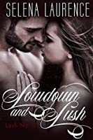 Lowdown and Lush (Lush, #3)