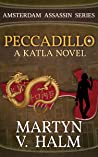 Peccadillo: A Katla Novel (Amsterdam Assassin, #2)