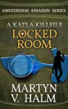 Locked Room: A Katla KillFile (Amsterdam Assassin)
