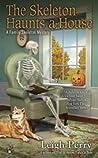The Skeleton Haunts a House (Family Skeleton Mystery, #3)