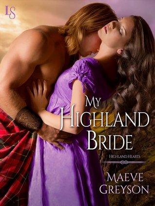 My Highland Bride (Highland Hearts, #2)