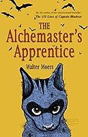 The Alchemaster's Apprentice: A Culinary Tale from Zamonia by Optimus Yarnspinner (Zamonia, #5)