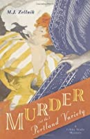 Murder at the Portland Variety (The Libby Seale Mysteries)
