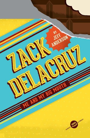 Me and My Big Mouth (Zack Delacruz, #1)