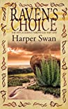 Raven's Choice (Replacement Chronicles #1)