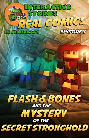 Flash and Bones and the Mystery of the Secret Stronghold