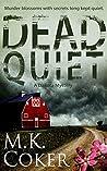 Dead Quiet (A Dakota Mystery Book 4)