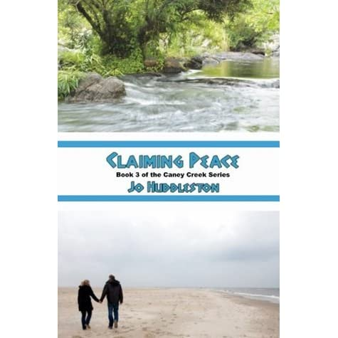 Claiming Peace (The Caney Creek Series Book 3)