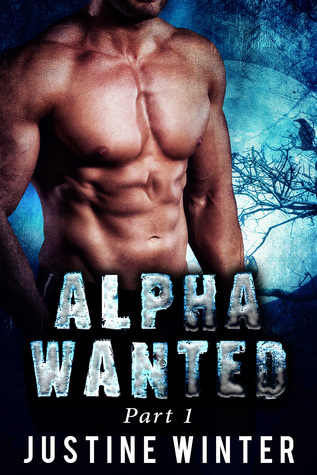 Alpha Wanted: Part 1