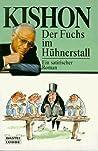 Der Fuchs Im Hühnerstall. Ein Satirischer Roman