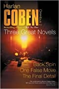 Three Great Novels: Vol 2 - Back Spin / One False Move / The Final Detail