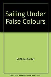 Sailing Under False Colours