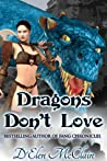 Dragons Don't Love (Fire Chronicles #2)