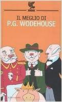 Il meglio di P.G. Wodehouse