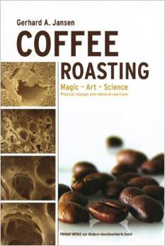 Coffee Roasting: Magic - Art - Science; Physical Changes and Chemical Reactions