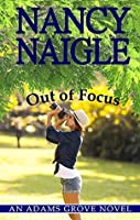 Out of Focus (Adams Grove, #2)