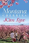 Montana Cherries by Kim Law