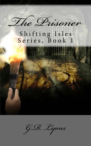 The Prisoner (Shifting Isles, #1)