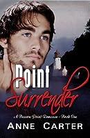 Point Surrender (Beacon Point Romances Book 1)