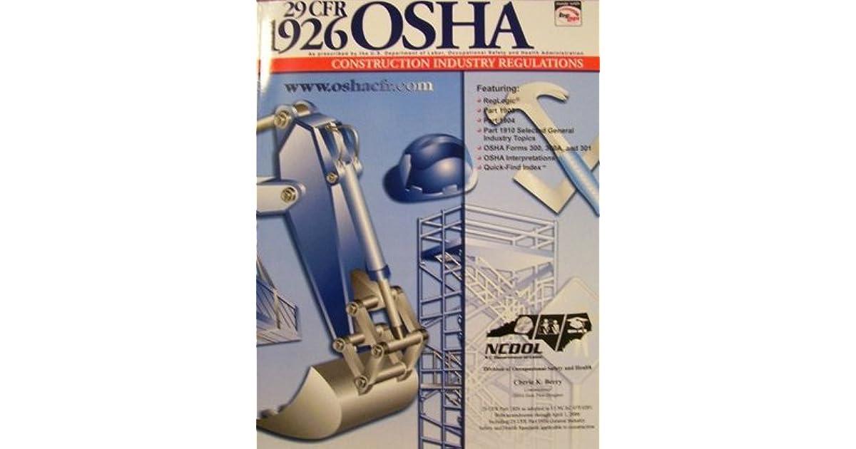 29 CFR 1926 OSHA Construction Industry Regulations Jan  2006 by
