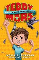 Almost a World Record Breaker (Teddy Mars #1)