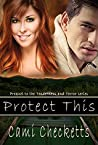 Protect This (Tenderness and Terror #0.5)