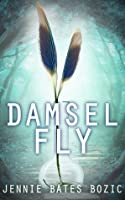 Damselfly (Damselfly, #1)