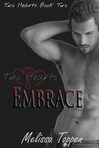 Embrace (Two Hearts #2)
