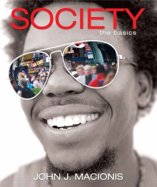 Society The Basics MySocLab Series By John J Macionis