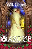 Masque (Two Monarchies Sequence)