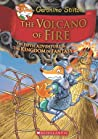 The Volcano of Fire (The Kingdom of Fantasy #5)