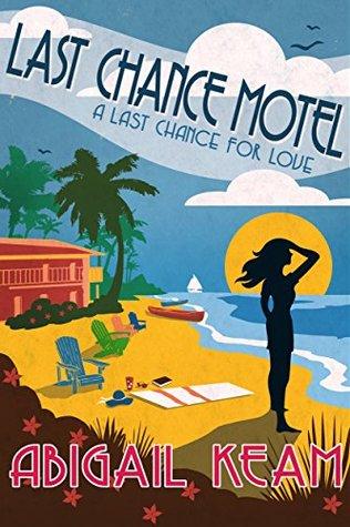 Last Chance Motel (Last Chance Romance #1)
