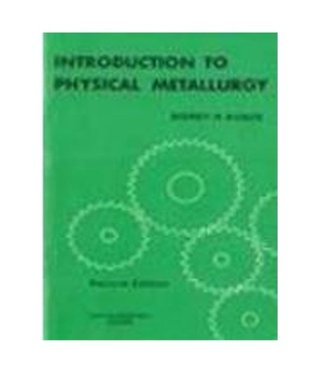 Introduction to Physical Metallurgy 2nd Edition