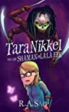 Tara Nikkel and the Shaman of La'la Eek