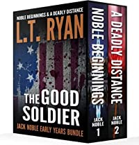 The Good Soldier: Jack Noble Early Years Bundle