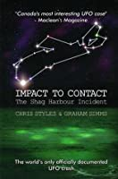 Impact to Contact: The Shag Harbour Incident