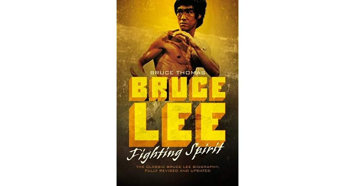 a literary analysis of bruce lee fighting spirit by bruce thomas Book review / a martial artist who went down fighting: 'bruce lee: fighting spirit' - bruce thomas: and bruce thomas illustrates this by calling shakespeare a.