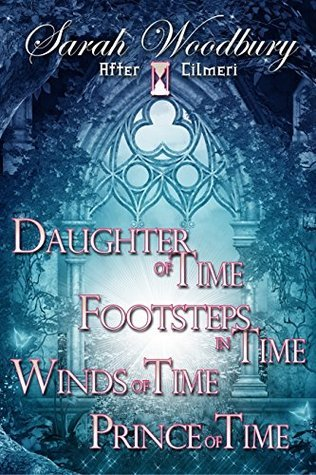 After Cilmeri Boxed Set: Daughter of Time/Footsteps in Time/Winds of Time/Prince of Time