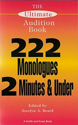 222 Monologues 2 Minutes and Under: The Ultimate Audition Book