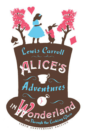 Alice's Adventures in Wonderland / Through the Looking Glass by Lewis Carroll