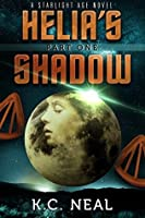 Helia's Shadow Part One (Starlight Age Series Book 1)