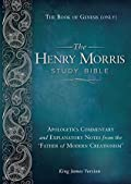 The Henry Morris Study Bible - The Book of Genesis
