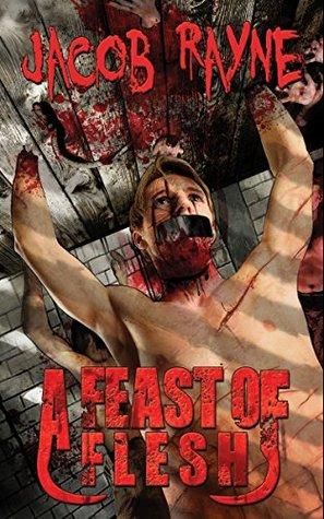 A Feast of Flesh: Flesh Harvest 2