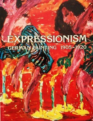 Expressionism - German Painting  1905-1920